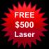 FREE $500 Laser